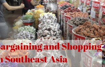 Tips on Bargaining and Shopping in Southeast Asia